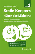 Smile Keepers, Bd. 1